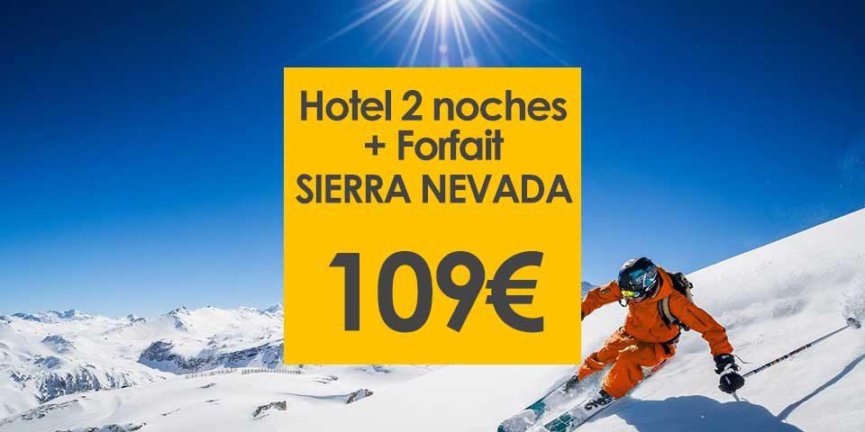 Oferta Sierra Nevada Hotel Forfait